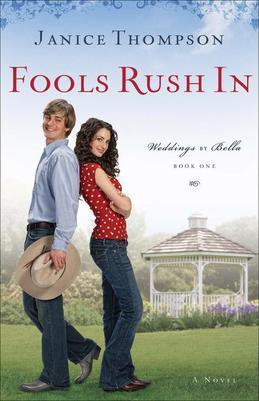 Fools Rush In: A Novel