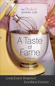 Taste of Fame, A: A Novel
