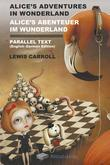 Alice's Adventures in Wonderland Alice's Abenteuer Im Wunderland Parallel Text (English-German) Edition