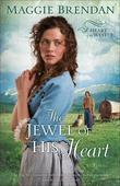 The Jewel of His Heart: A Novel