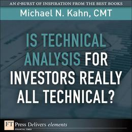 Is Technical Analysis for Investors Really All Technical?