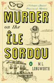 Murder on the Ile Sordou: A Verlaque and Bonnet Provençal Mystery