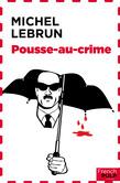 Pousse-au-crime