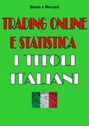 Trading Online e Statistica - I Titoli Italiani