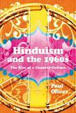 Hinduism and the 1960s: The Rise of a Counter-culture