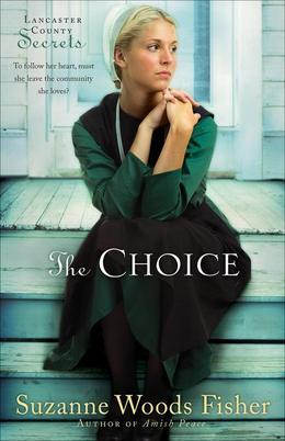 The Choice: A Novel