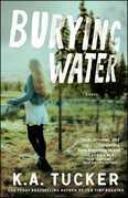 Burying Water: A Novel