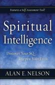 Spiritual Intelligence: Discover Your SQ. Deepen Your Faith.