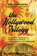 Hollywood Trilogy: A Couple of Comedians, the True Story of Jody McKeegan, and Turnaround