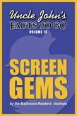 Uncle John's Facts to Go Screen Gems