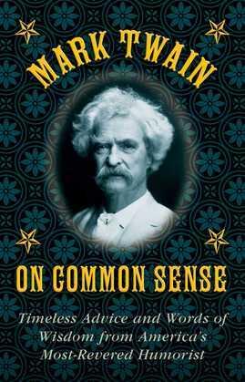 Mark Twain on Common Sense