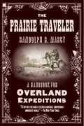 The Prairie Traveler: A Handbook for Overland Expeditions