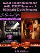 Sweet Seduction Romance WALL STREET Romance & Billionaire Erotic Romance - 2 In 1 Box Set: 2 In 1 Box Set: The Academy Girl's Drop Of Doubt - Volume 1