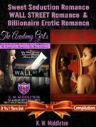 Sweet Seduction Romance Wall Street Romance & Billionaire Erotic Romance - 2 in 1 Box Set: 2 in 1 Box Set: The Academy Girl's Drop of Doubt - Volume 1