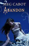 Abandon - Tome 2: Les Enfers
