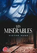 Victor Hugo - Les Miserables - Texte Abrege