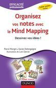 Organisez vos notes avec le Mind Mapping - Dessinez vos idées !: Dessinez vos idées !