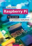 Raspberry Pi: Prise en main et premières réalisations