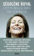 Cette Belle Idee Du Courage: Essai