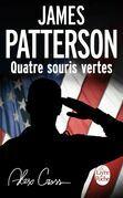James Patterson - Quatre souris vertes