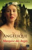Angelique, Tome 1: Marquise Des Anges