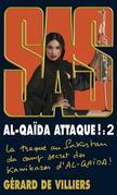 SAS Al-Qaida Attaque ! Tome 2