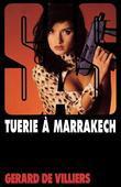 SAS 117 Tuerie a Marrakech