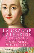La Grande Catherine et Potemkine: Une histoire d'amour impériale