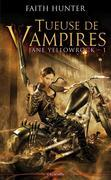 Jane Yellowrock Tome 01: Tueuse de Vampires