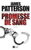 James Patterson - Promesse de Sang