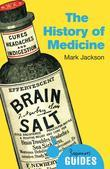The History of Medicine: A Beginner's Guide