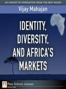 Identity, Diversity, and Africa's Markets