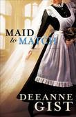 Deeanne Gist - Maid to Match