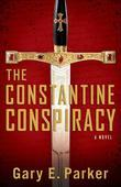 Constantine Conspiracy, The: A Novel