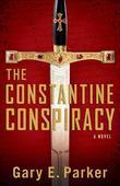 Constantine Conspiracy, The: A Novel