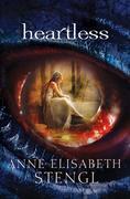 Anne Elisabeth Stengl - Heartless