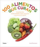 100 alimentos que curan