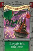 El dragón de la mala suerte