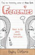 Frenemies: What to Do When Friends Turn Mean