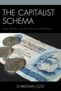 The Capitalist Schema: Time, Money, and the Culture of Abstraction