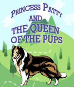 Princess Patty and the Queen of the Pups: Children's Books For Early Readers