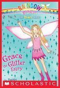 Party Fairies #3: Grace the Glitter Fairy: A Rainbow Magic Book