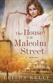 House on Malcolm Street, The: A Novel