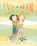 Ivy and Bean (Book 5): Ivy and Bean Bound to Be Bad