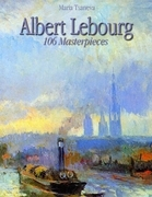 Albert Lebourg: 106 Masterpieces