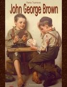 John George Brown: 120 Masterpieces