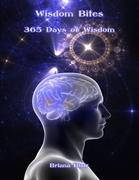 Wisdom Bites: 365 Days of Wisdom