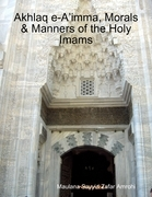 Akhlaq e-A'imma, Morals & Manners of the Holy Imams