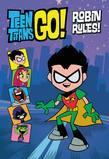 Teen Titans Go!:  Robin Rules!