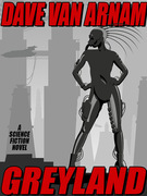 Greyland: A Science Fiction Novel
